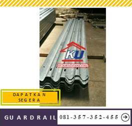Guardrail Jalan Tol Murah Tebal Post 6 mm Ready Gudang