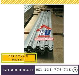 Jual Guardrail Murah Ready Stock Tebal 4.5mm Hotdeep Galvanis Anti Karat
